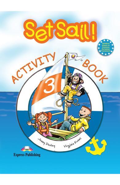 Curs limba engleză Set Sail 3 Caietul elevului