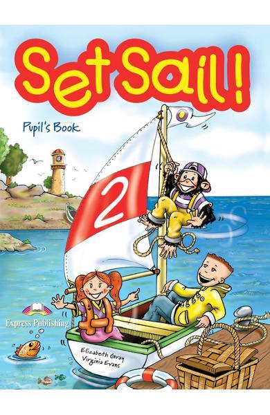 Curs limba engleză Set Sail 2 Manualul elevului