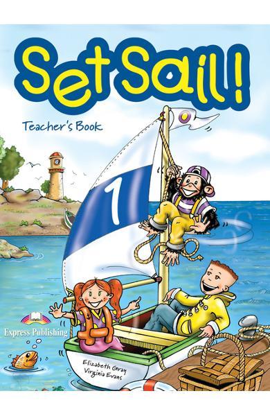 Curs limba engleză Set Sail 1 Manualul profesorului