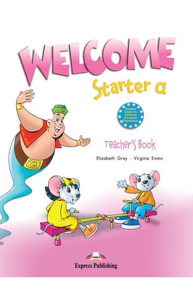 Curs limba engleză Welcome Starter A Manualul profesorului 978-1-84558-503-7