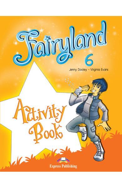 Curs limba engleză Fairyland 6 Caietul elevului