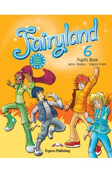 Curs limba engleză Fairyland 6 Manualul elevului