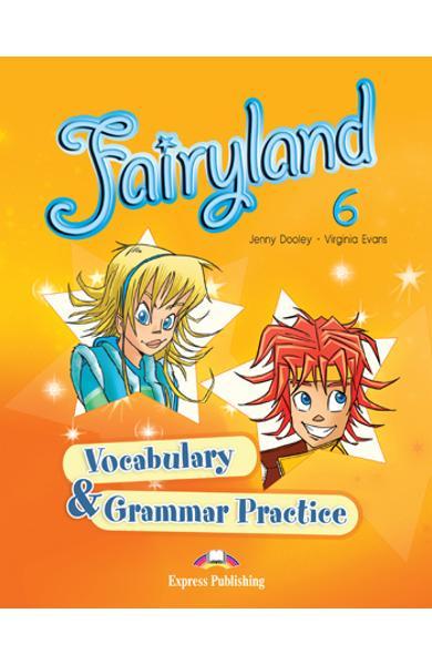 Curs limba engleză Fairyland 6 Caiet de gramatică şi vocabular