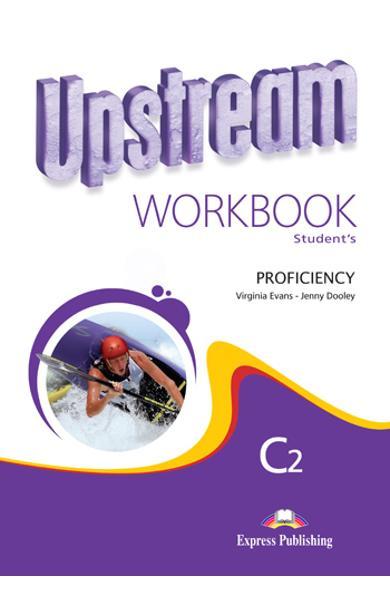 Curs limba engleza Upstream Proficiency Caietul elevului revizuit
