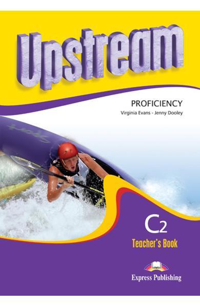 Curs limba engleza Upstream Proficiency Manualul profesorului revizuit