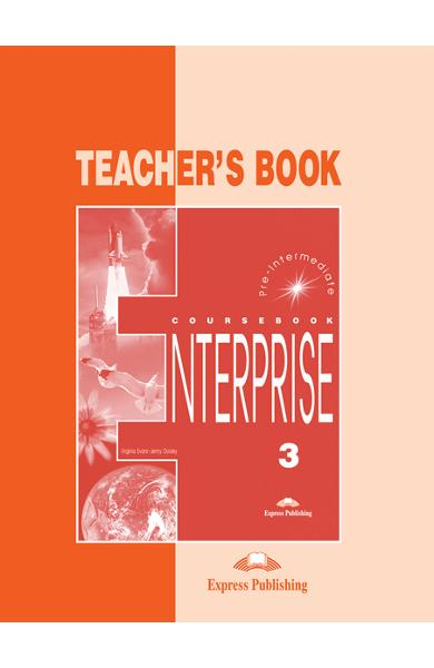 Curs limba engleză Enterprise 3 Manualul profesorului 978-1-84216-812-7