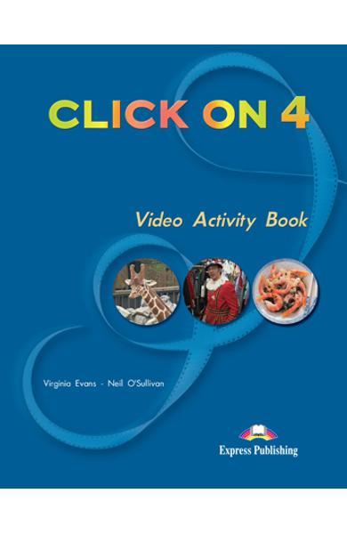 Curs limba engleză Click On 4 Caiet de activități video 978-1-84558-022-3