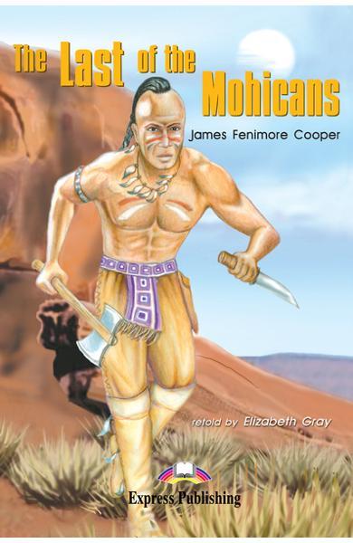 Literatură adaptată pentru copii The Last of the Mohicans 978-1-84216-790-8