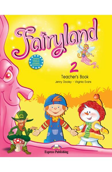 Curs limba engleză Fairyland 2 Manualul profesorului cu postere
