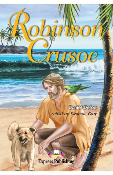 Literatură adaptată pentru copii Robinson Crusoe Pachetul elevului (carte cu audio CD şi caiet de activități) 978-1-84216-182-1
