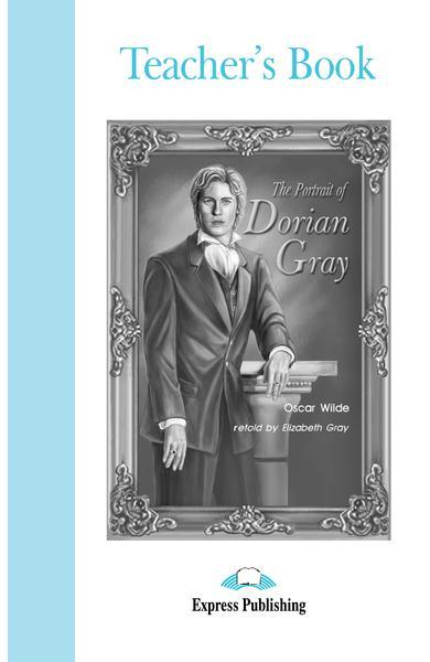 Literatură adaptată pentru copii The Portrait of Dorian Gray Cartea profesorului 978-1-84216-386-3
