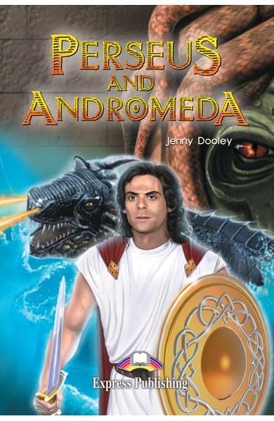 Literatură adaptată pt. copii Perseus and Andromeda Pachetul elevului (carte cu audio CD si caiet de activități) 978-1-84216-160-9