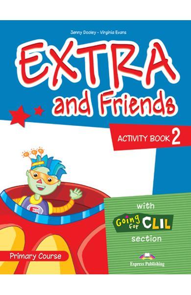 Curs lb. Engleza Extra and Friends 2 Caietul elevului 978-1-4715-0876-9