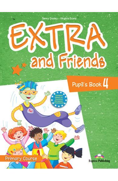 Curs limba engleza Extra and Friends 4 Manualul elevului 978-1-4715-0879-0