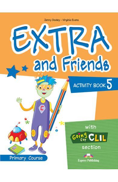 Curs lb. Engleza - Extra and Friends 5 - Caietul elevului 978-1-4715-0882-0