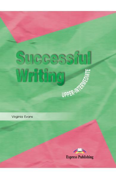 Curs limba engleză Successful Writing Upper-intermediate Manualul elevului