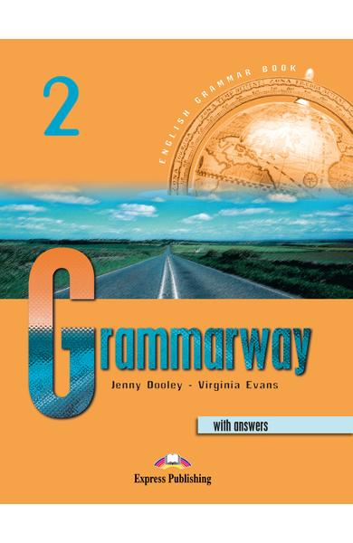 Curs de gramatică limba engleză Grammarway 2 cu răspunsuri Manualul elevului 978-1-84216-366-5