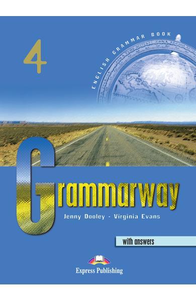 Curs de gramatică limba engleză Grammarway 4 cu răspunsuri Manualul elevului 978-1-84216-368-9