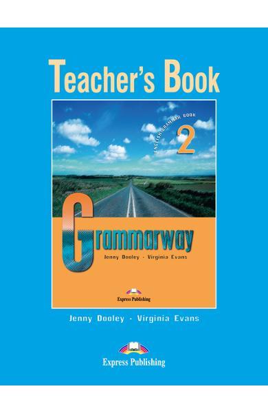 Curs de gramatică limba engleză Grammarway 2 Manualul profesorului 978-1-84466-597-6