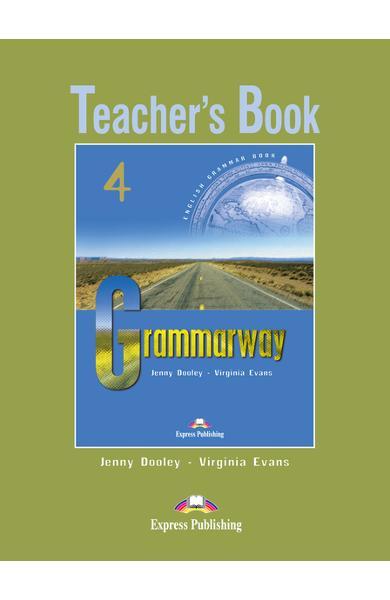 Curs de gramatică limba engleză Grammarway 4 Manualul profesorului 978-1-903128-98-5