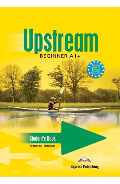 Curs limba engleză Upstream Beginner Manualul elevului