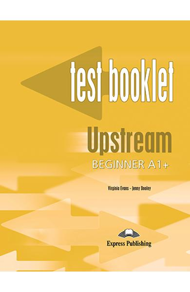 Curs limba engleza Upstream Beginner Teste 978-1-84558-677-5