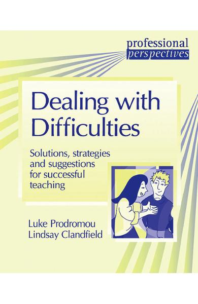 Carte de metodica lb engleza - Dealing with difficulties