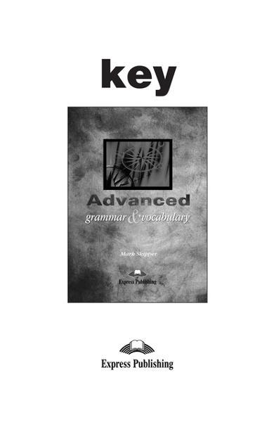 Curs lb. engleză - Advanced Grammar and Vocabulary Key
