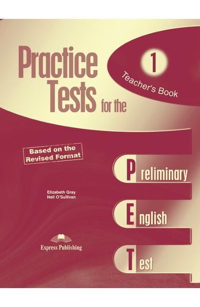 Teste limba engleză Practice tests for the PET 1 Manualul profesorului