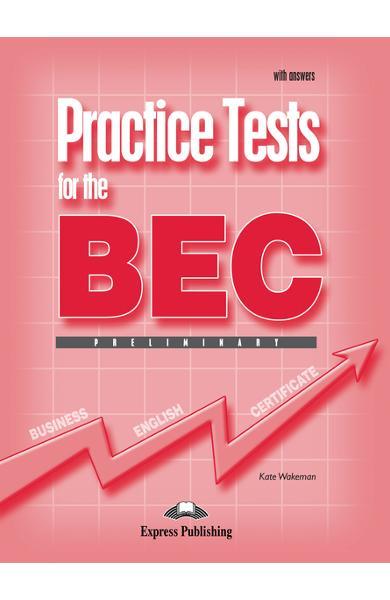 Teste business practice tests for the bec preliminary cu răspunsuri