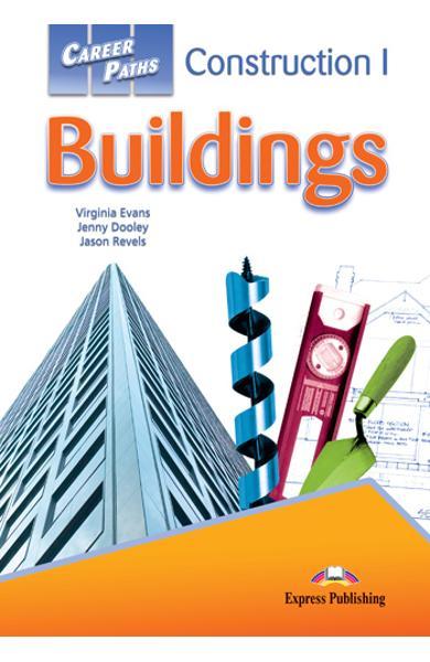 Curs limba engleză Career Paths Construction I Buildings - Pachetul elevului