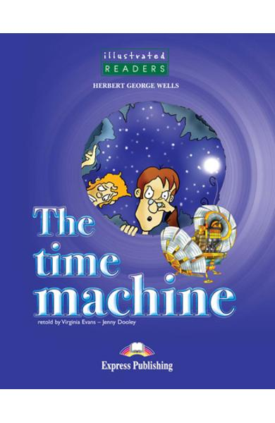 Literatura adaptata pentru copii benzi desenate The time machine - audio CD