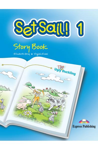 Curs limba engleză Set Sail 1 Poveste cu Audio CD The Ugly Duckling