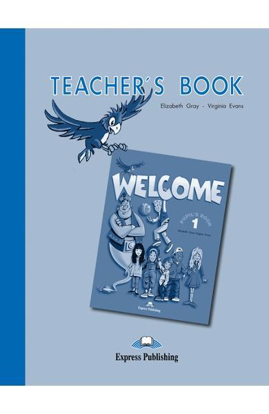 Curs limba engleză Welcome 1 Manualul profesorului 978-1-903128-02-2