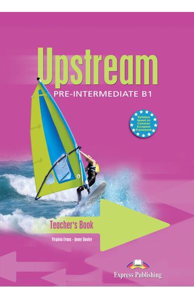 Curs limba engleză Upstream Pre-Intermediate Manualul profesorului - interleaved