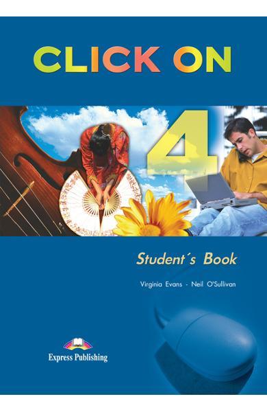 Curs limba engleză Click On 4 Manualul elevului 978-1-84325-781-3