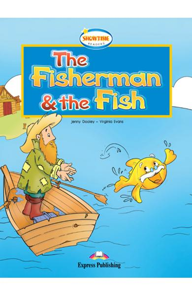 Literatura adaptata pt.copii - The Fisherman and the Fish 978-1-84862-934-9