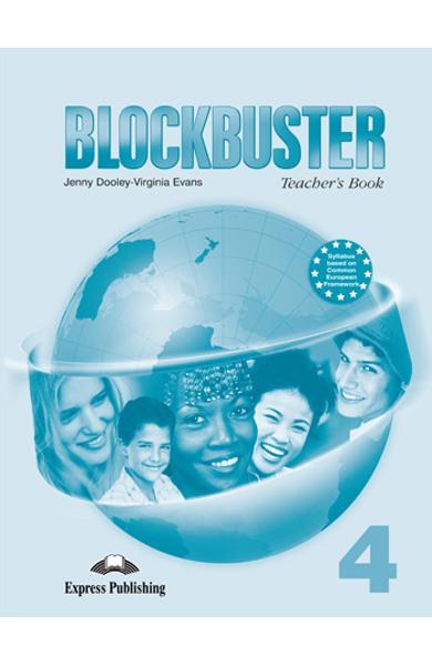 Curs limba engleză Blockbuster 4 Manualul profesorului