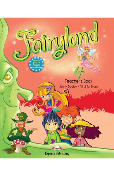 Curs limba engleză Fairyland 4 Manualul profesorului cu postere