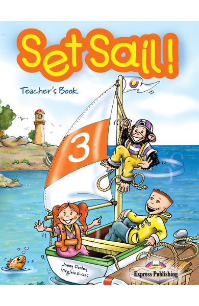 Curs limba engleză Set Sail 3 Manualul profesorului