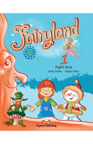 Curs limba engleză Fairyland 1 Manualul elevului