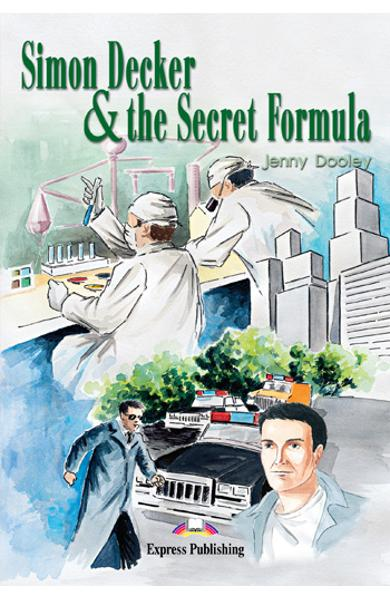 Literatura adaptata pt.copii - Simon Decker and the Secret Formula 978-1-84216-620-8