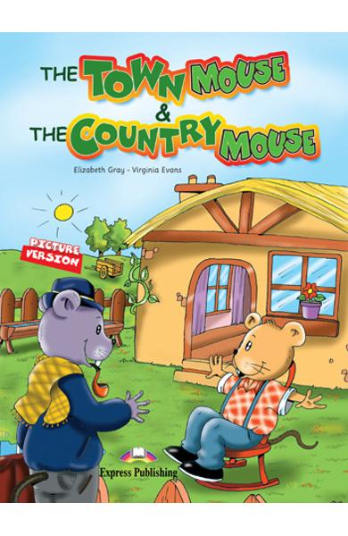 Literatura adaptata The Town Mouse and the Country Mouse 978-1-84862-535-8