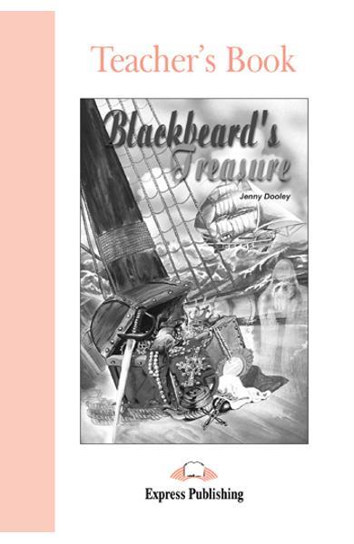 Literatura adaptata pt. copii Blackbeard's Treasure Cartea profesorului 978-1-84325-363-1