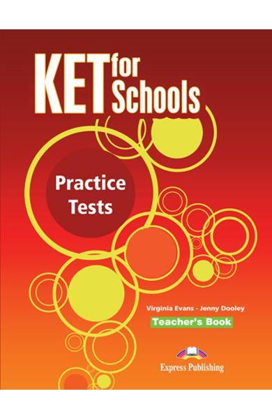 Teste limba engleza KET for Schools Manualul profesorului 978-1-78098-885-6