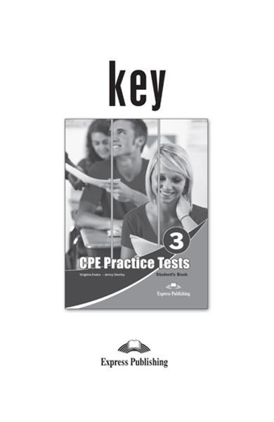 Teste limba engleză CPE Practice Tests 3 Cheie