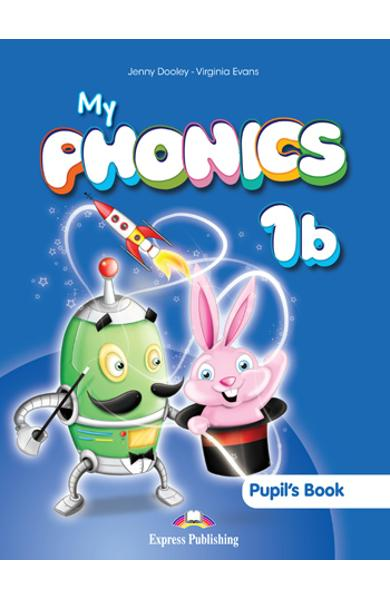 Curs limba engleza My Phonics 1b Manualul elevului 978-1-4715-1646-7