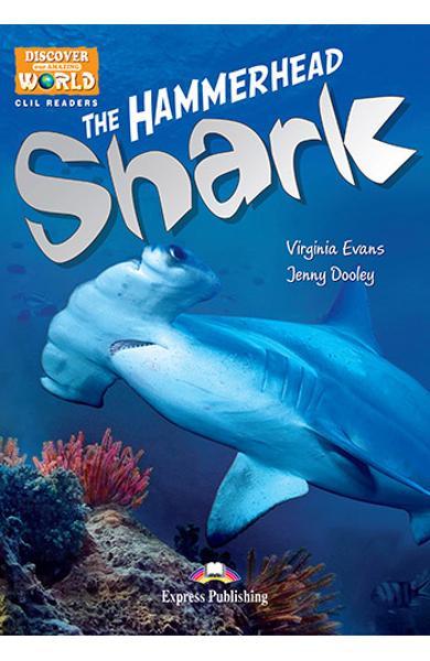 Literatura Clil The Hammerhead Shark Manualul profesorului pe MULTI-ROM 978-1-4715-0716-8