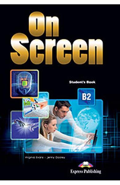 Curs limba engleza On Screen B2 Manualul elevului (revizuit 2015)