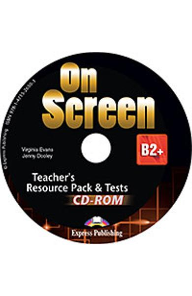 Curs limba engleza On Screen B2+ Material Aditional pt. Profesor cu teste CD-Rom (revizuit 2015)